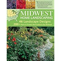 Midwest Home Landscaping, 3rd Edition: Including South-Central Canada