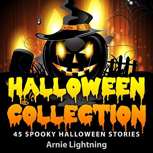 HALLOWEEN COLLECTION (7 Books in 1): 45 Halloween Stories for Kids and Halloween Jokes (Spooky Halloween Stories Book -