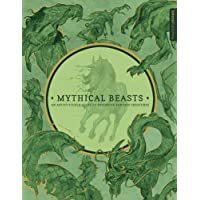 Mythical Beasts: An Artist's Field Guide to Designing