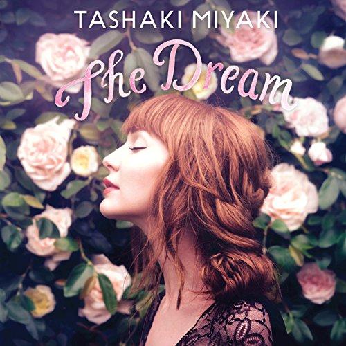 Tashaki Miyaki - The Dream - (MET1061) - CD - FLAC - 2017 - SHGZ Download