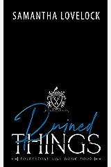Ruined Things: A Dark High School Romance (Folkestone Sins Book 4) Kindle Edition