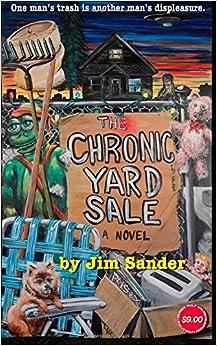 The Chronic Yard Sale