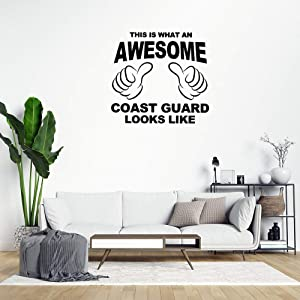 This is What an Awesome Coast Guard Looks Like Wall Sticker,Funny Quote Saying Wall Decal Saying Family Room,Wall Art Decor for Boys Room Kids Bedroom Living Room