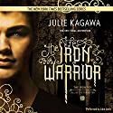 The Iron Warrior Audiobook by Julie Kagawa Narrated by Jake Lewis