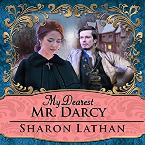 My Dearest Mr. Darcy Audiobook