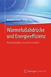 Wärmefußabdrücke und Energieeffizienz: Nachhaltigkeit messbar machen