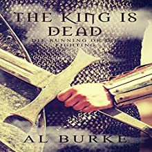 The King Is Dead Audiobook by Al Burke Narrated by Brian Clarke