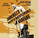 Churchill's Ministry of Ungentlemanly Warfare: The Mavericks Who Plotted Hitler's Defeat Audiobook by Giles Milton Narrated by Giles Milton