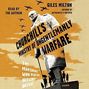 Churchill's Ministry of Ungentlemanly Warfare Audiobook
