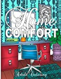 Home Comfort Adult Coloring (Home Decorating Adult Coloring Books)