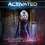 Activated: Age of Expansion: The Ascension Myth, Book 2 | Michael Anderle, Ell Leigh Clarke