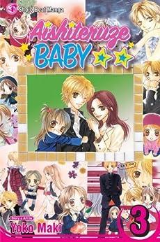 Aishiteruze Baby, Vol. 3: v. 3 (Aishiteruze Baby ★★) by [Maki, Yoko]