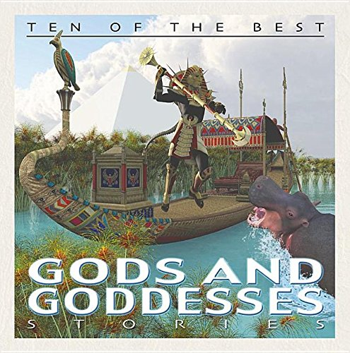 Download Ten of the Best God and Goddess Stories (Ten of the Best: Myths, Legends & Folk Stories) pdf