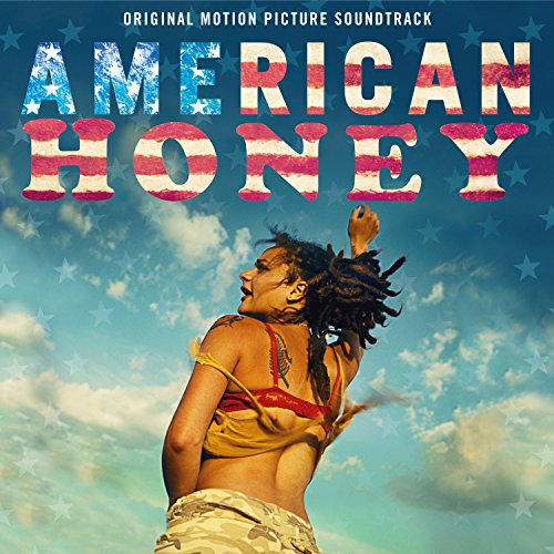 American Honey (Original Motion Picture Soundtrack) (American Honey)