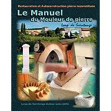 Le Manuel Du Mouleur de Pierre (French Edition)