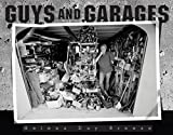 Guys and Garages, Helena Day Breese, 076274443X