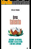 Eres talento (Psicología y salud)