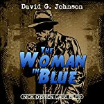 The Woman in Blue: Nick O'Brien Case Files   David G. Johnson