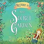 Return to the Secret Garden | Holly Webb