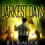 The Darkest Days: Death & Decay, Book 0.5 | R. L. Blalock