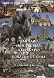 Santiago, Viña Del Mar, Valparaíso / Corazón De Chile (Spanish Version) [DVD+CD]