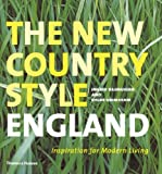 img - for The New Country Style: England: Inspiration for Modern Living by Ingrid Rasmussen (2006-04-10) book / textbook / text book