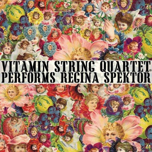 Vitamin String Quartet Performs Coldplay Vitamin String Quartet: Vitamin String Quartet Performs Regina Spektor By Vitamin