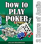 How to Play Poker | Julian Bradbrook