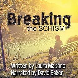 Breaking the SCHISM