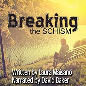 Breaking the SCHISM Audiobook