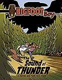 The Sound of Thunder (Bigfoot Boy)