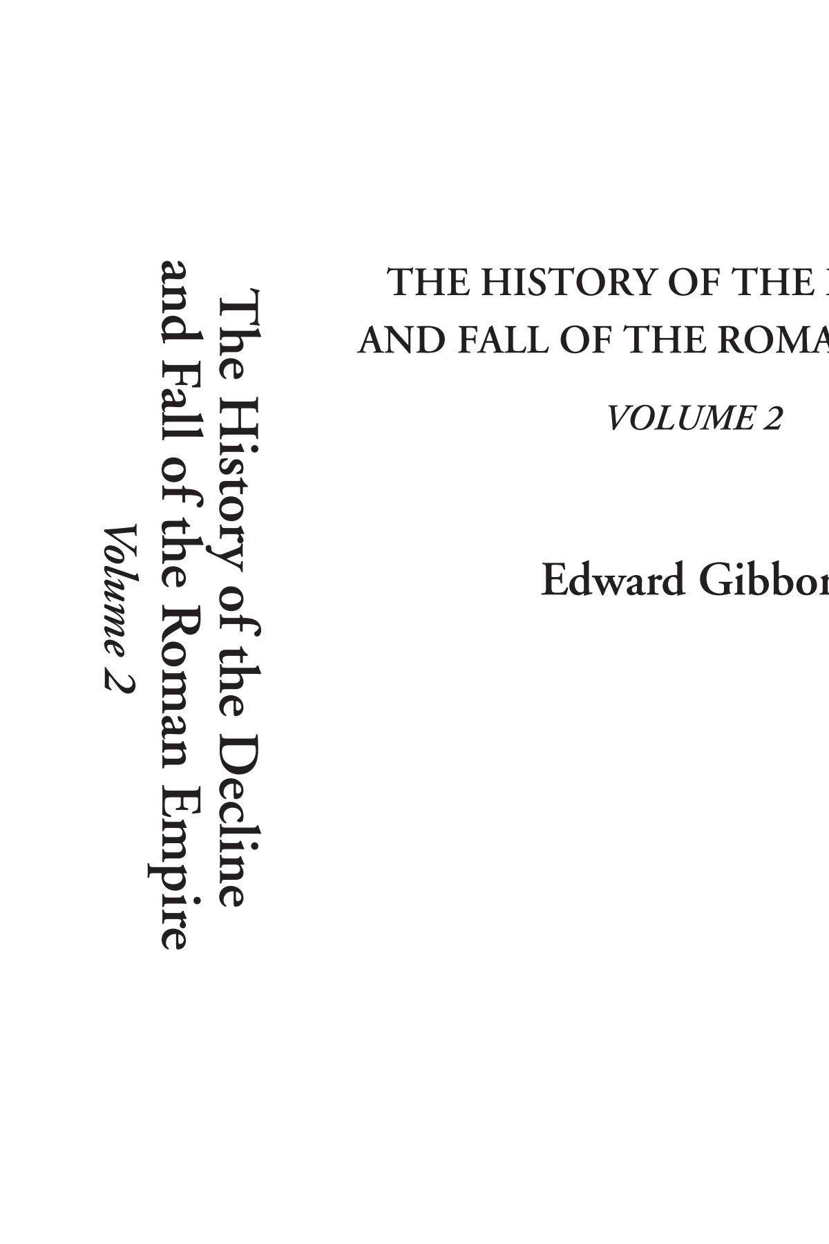 Download The History of the Decline and Fall of the Roman Empire, Volume 2 PDF