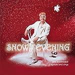 Snowy Evening (Jens Wawrczeck spricht und singt) | Conrad Aiken,Hans Christian Andersen,Alexander Puschkin