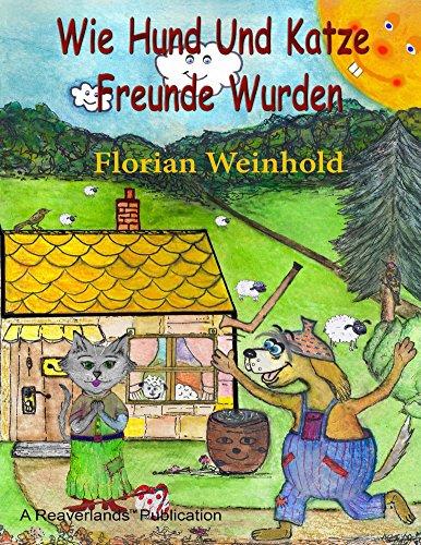 Wie Hund Und Katze Freunde Wurden (Bello und Minka 1) (German Edition) Minka Cat