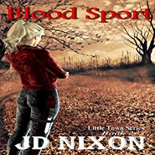 Blood Sport Audiobook by JD Nixon Narrated by Cat Gould