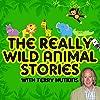 Really Wild Animal Stories
