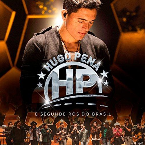 Hugo Pena e Segundeiros do Brasil (Ao Vivo)