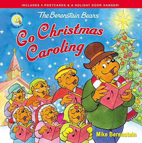 - The Berenstain Bears Go Christmas Caroling (Berenstain Bears/Living Lights)