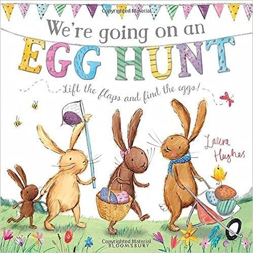 We're going on an Egg hunt de Laura Hughes es un cuento en el que se levantan las solapas para descubrir dónde se esconden los huevos de pascua.