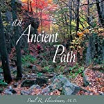 An Ancient Path | Paul R. Fleischman MD