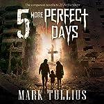 5 More Perfect Days: 25 Perfect Days | Mark Tullius