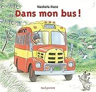 Dans mon bus ! par Naokata Mase