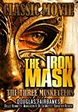 The Iron Mask: Classic Three Musketeers Movie