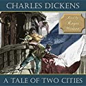 A Tale of Two Cities: A Story of the French Revolution Hörbuch von Charles Dickens Gesprochen von: Roger Watson