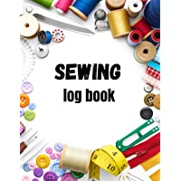 Sewing log book: sewing journal to record sewing projects   Sewing Notebook for Sewers or Quilters   sewing logbook…