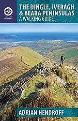 The Dingle, Iveragh & Beara Peninsulas: A Walking Guide (Walking Guides)