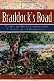 Braddock's Road: Mapping the British Expedition from Alexandria to the Monongahela (Military)