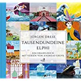 Tausendundeine Elphi: 55 Bilder und 55 Gedichte