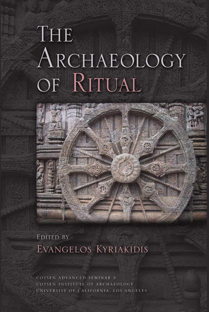 Read Online The Archaeology of Ritual (Cotsen Advanced Seminars) PDF