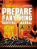 Outdoor Life: Prepare for Anything Survival Manual: 338 Essential Survival Skills
